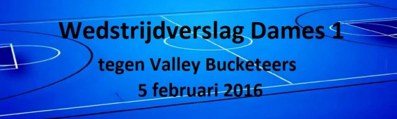 Valley Bucketeers D1 – Isala D1